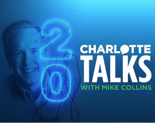 Mike Collins of Charlotte Talks