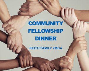 Keith Family YMCA Community Fellowship Dinner